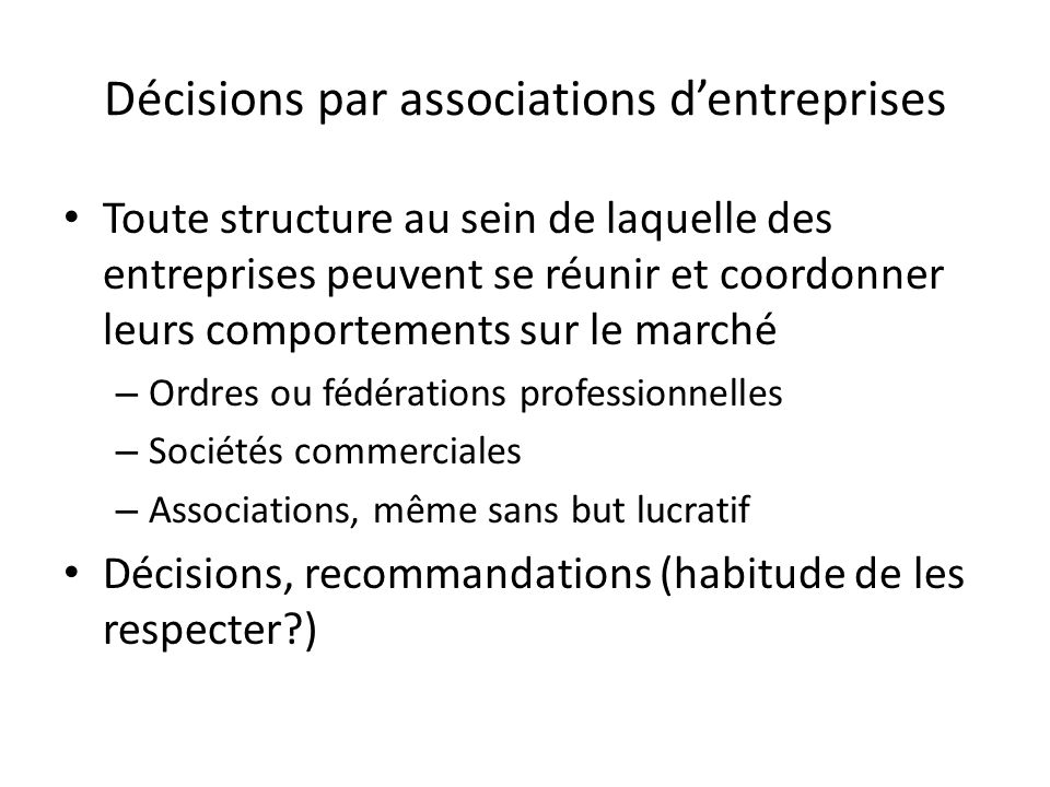 Décisions par associations d'entreprises