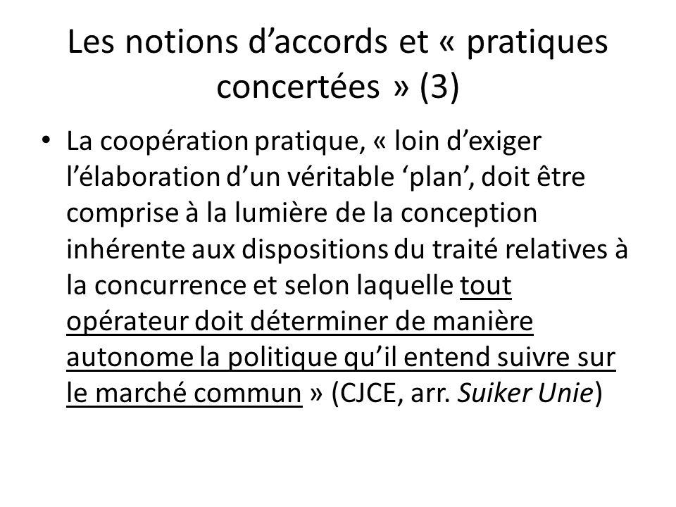 Les notions d'accords et « pratiques concertées » (3)