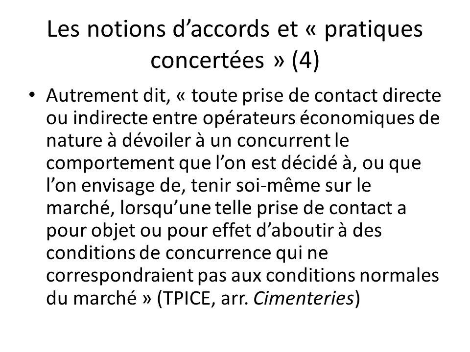 Les notions d'accords et « pratiques concertées » (4)