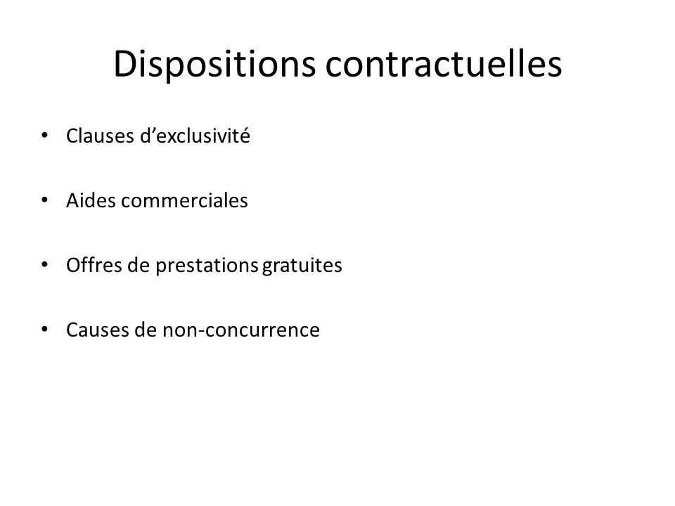 Dispositions contractuelles