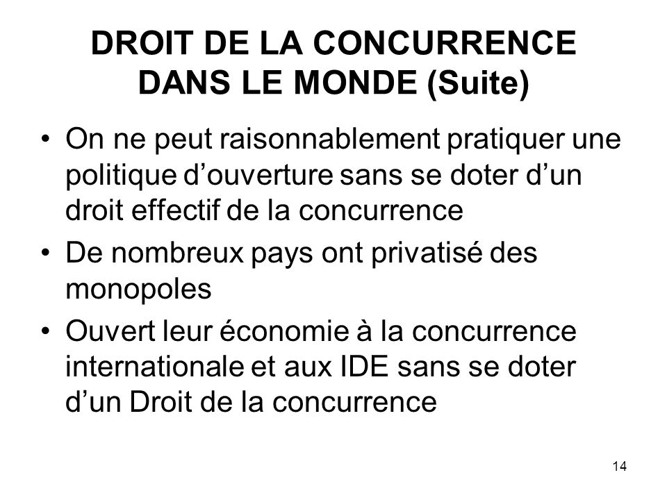 DROIT DE LA CONCURRENCE DANS LE MONDE (Suite)