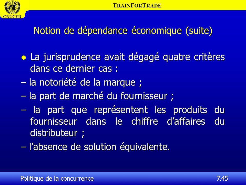 Notion de dépendance économique (suite)