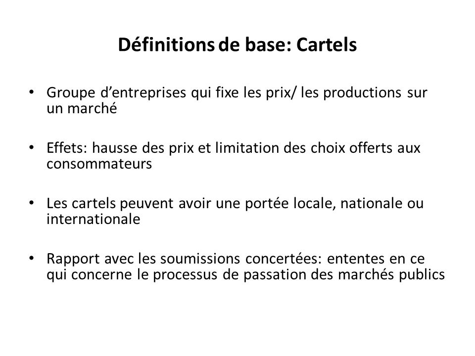 Définitions de base: Cartels