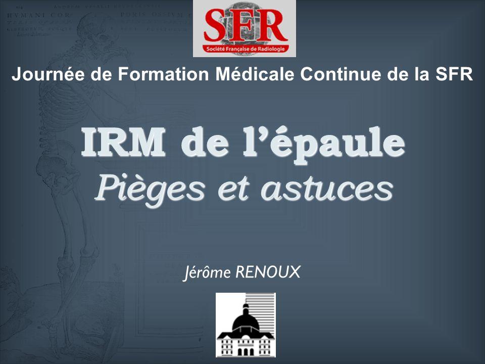 IRM de l'épaule Pièges et astuces