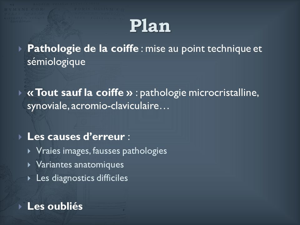 Plan Pathologie de la coiffe : mise au point technique et sémiologique