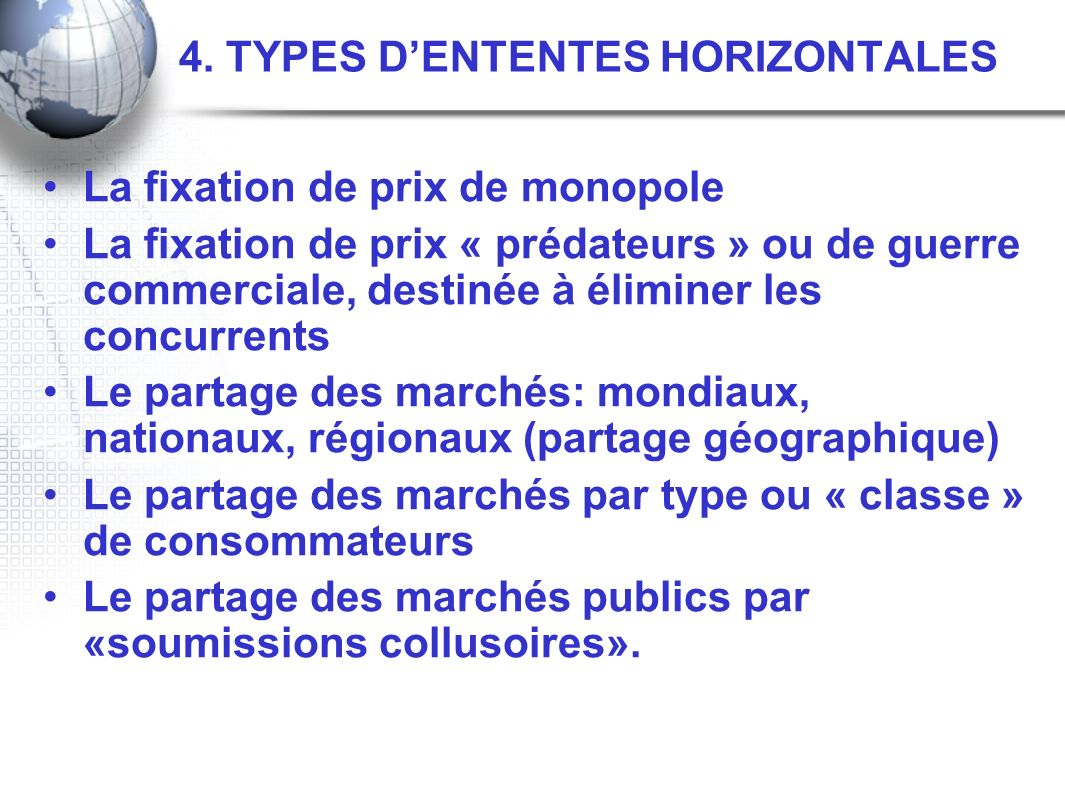 4. TYPES D'ENTENTES HORIZONTALES