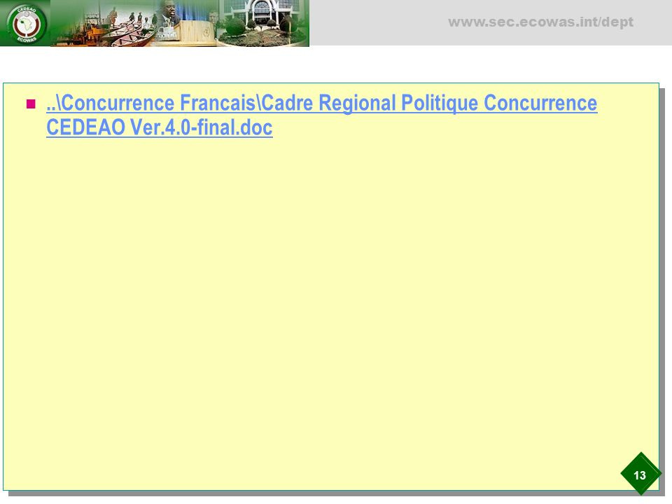 \Concurrence Francais\Cadre Regional Politique Concurrence CEDEAO Ver