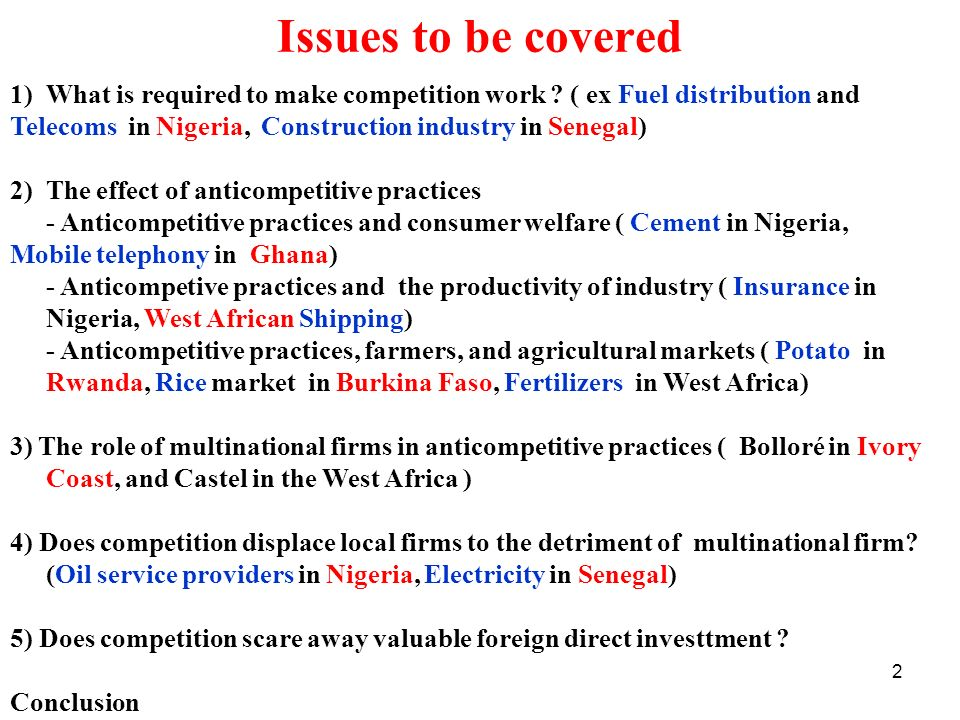 Issues to be covered What is required to make competition work ( ex Fuel distribution and.