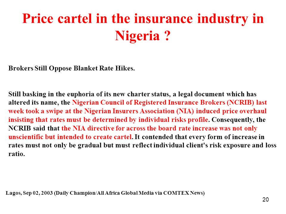 Price cartel in the insurance industry in Nigeria