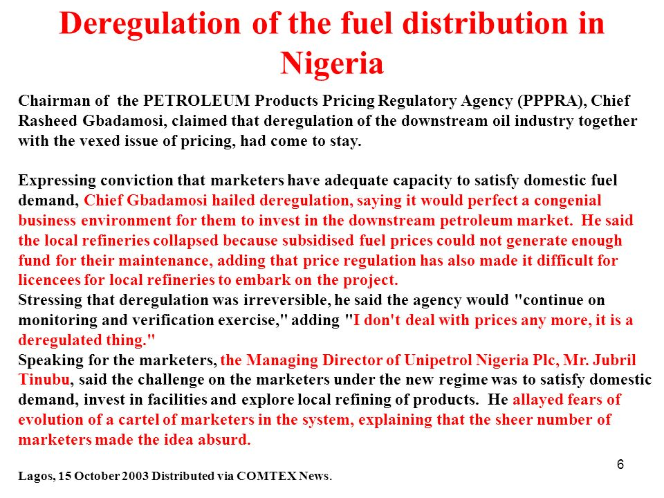 Deregulation of the fuel distribution in Nigeria