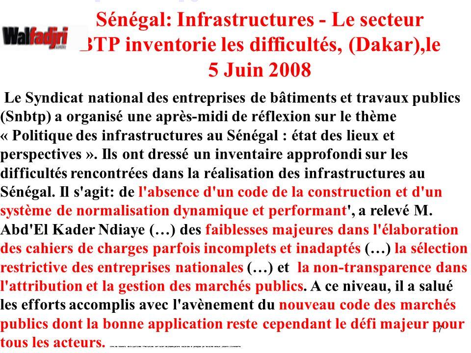 Sénégal: Infrastructures - Le secteur BTP inventorie les difficultés, (Dakar),le 5 Juin 2008