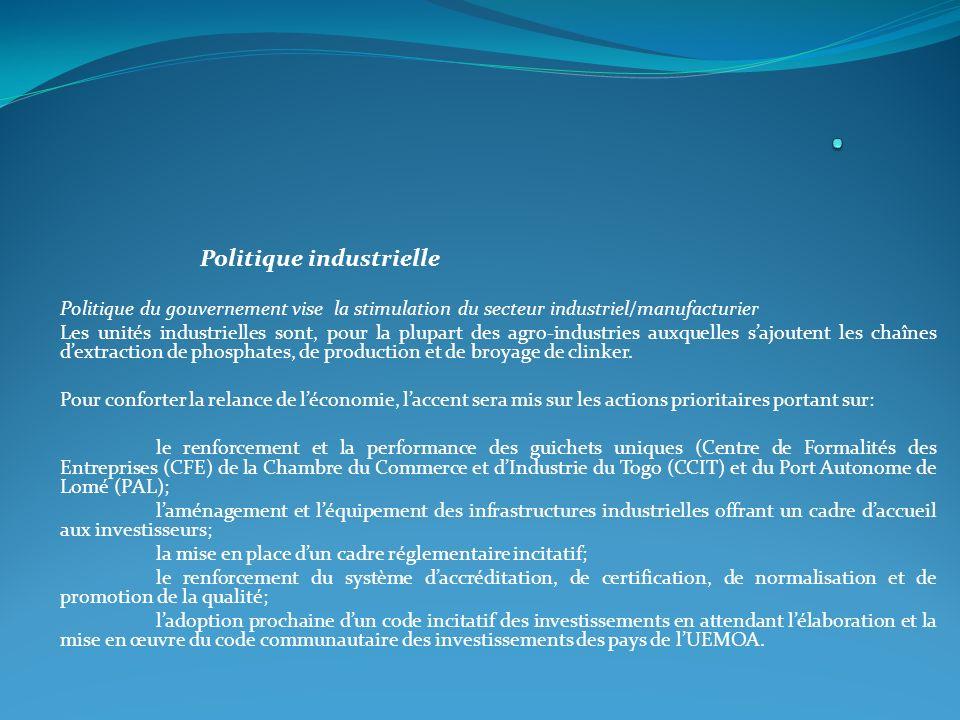 . Politique industrielle