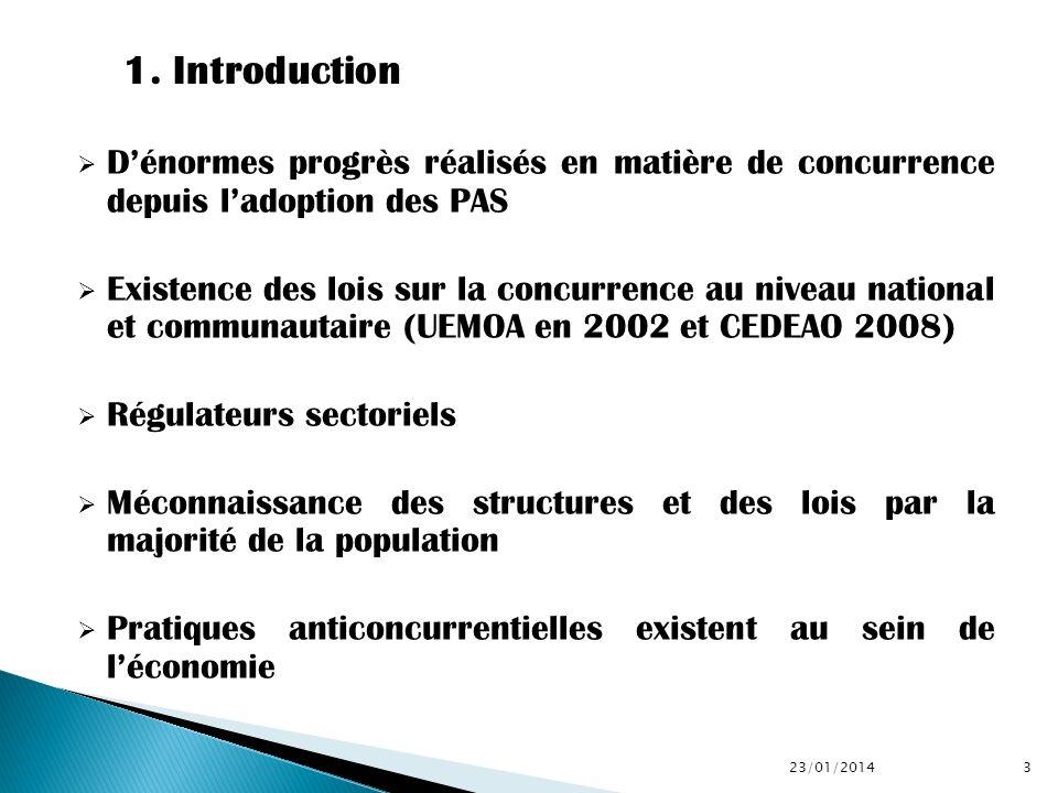 1. Introduction D'énormes progrès réalisés en matière de concurrence depuis l'adoption des PAS.