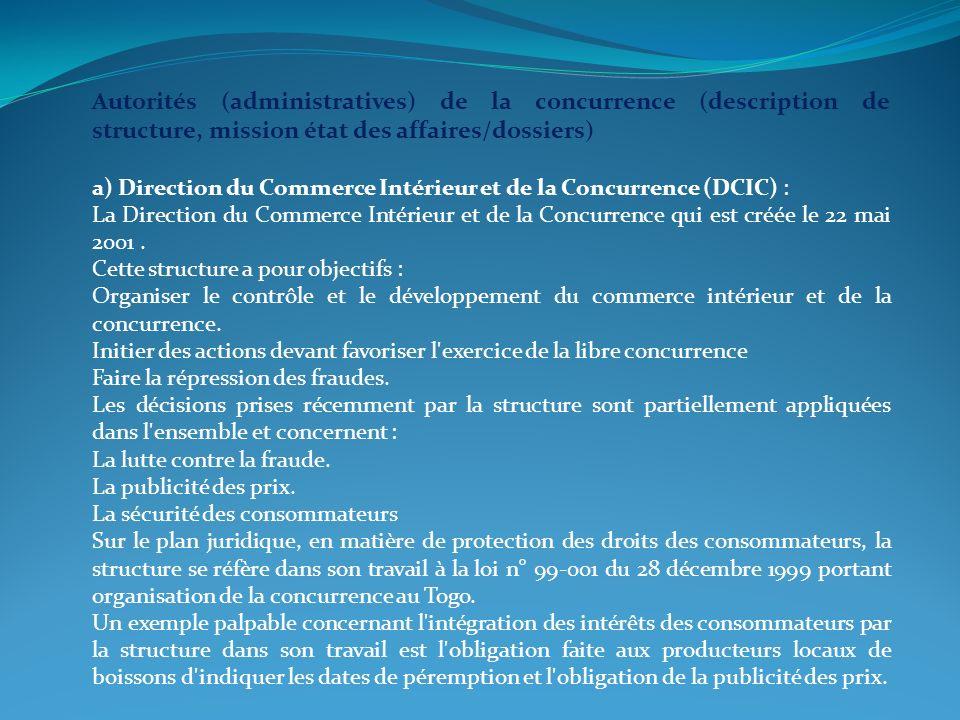 Autorités (administratives) de la concurrence (description de structure, mission état des affaires/dossiers)