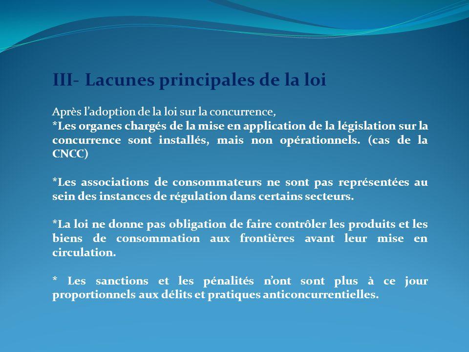 III- Lacunes principales de la loi