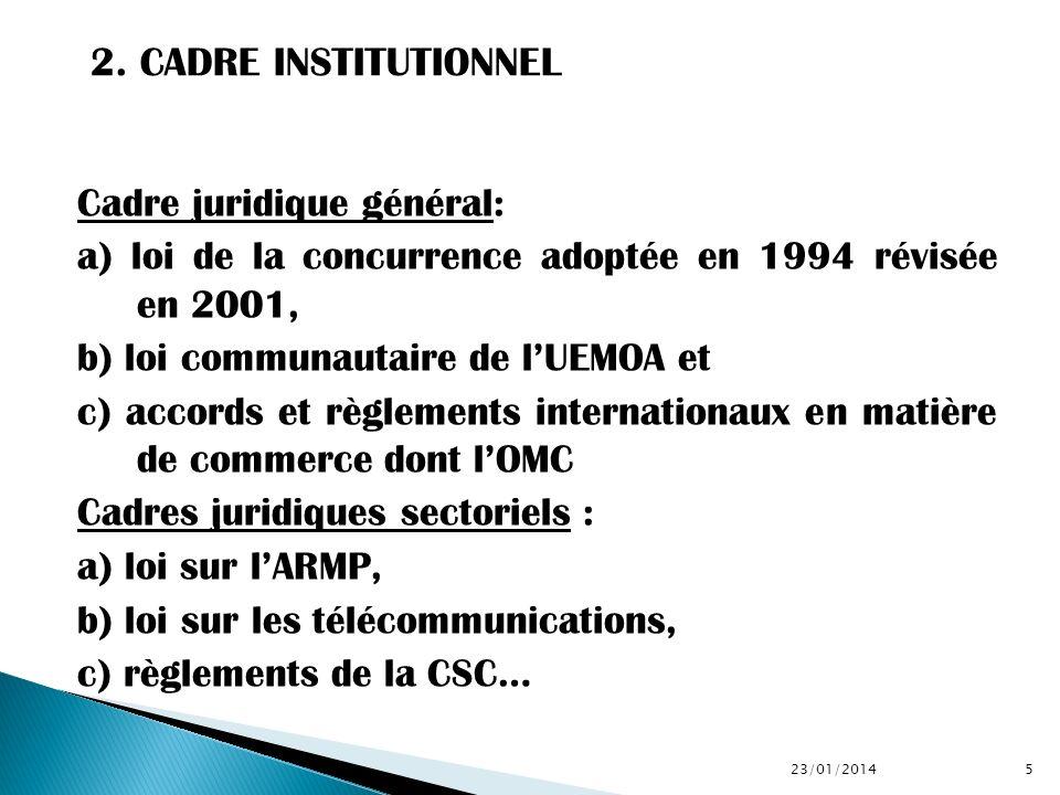 2. CADRE INSTITUTIONNEL Cadre juridique général: