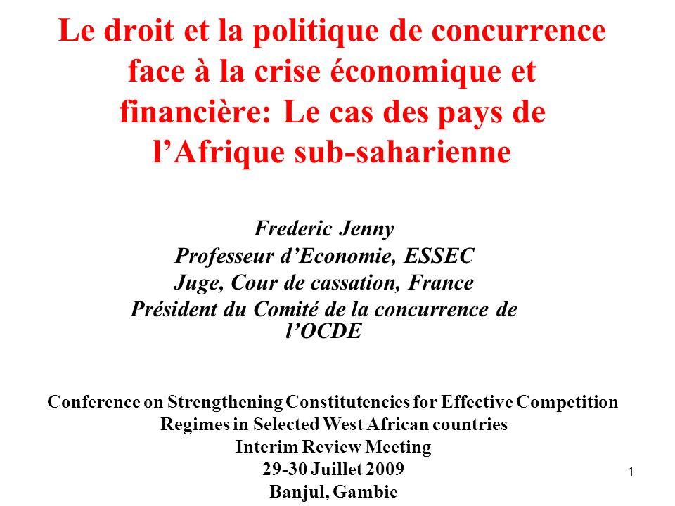 Le droit et la politique de concurrence face à la crise économique et financière: Le cas des pays de l'Afrique sub-saharienne