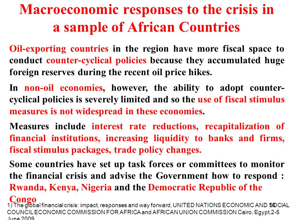Macroeconomic responses to the crisis in a sample of African Countries