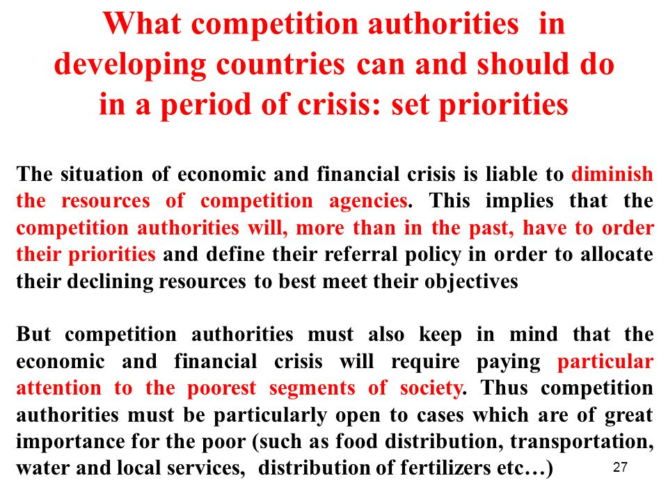 What competition authorities in developing countries can and should do in a period of crisis: set priorities