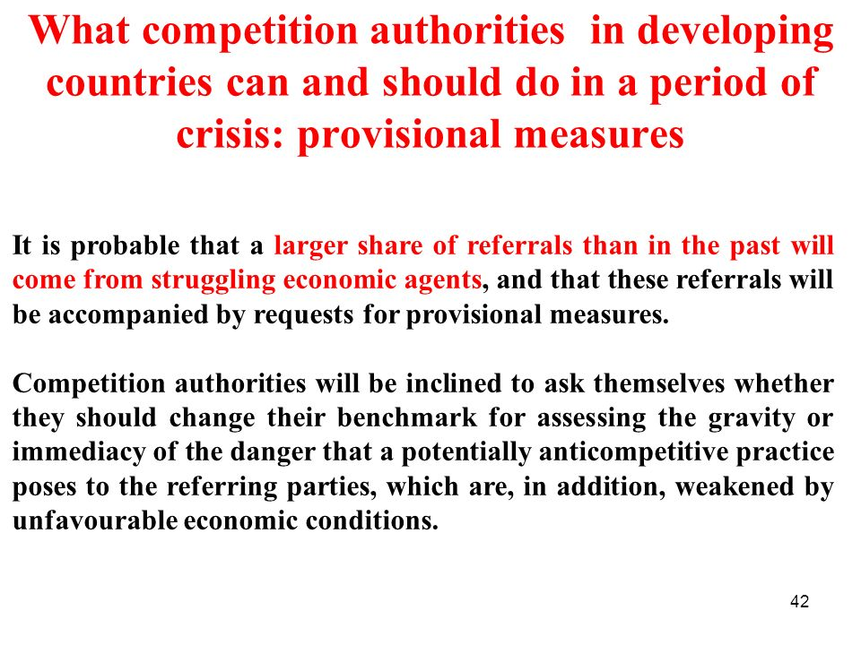 What competition authorities in developing countries can and should do in a period of crisis: provisional measures