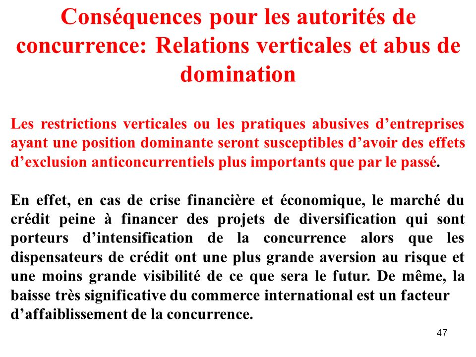 Conséquences pour les autorités de concurrence: Relations verticales et abus de domination