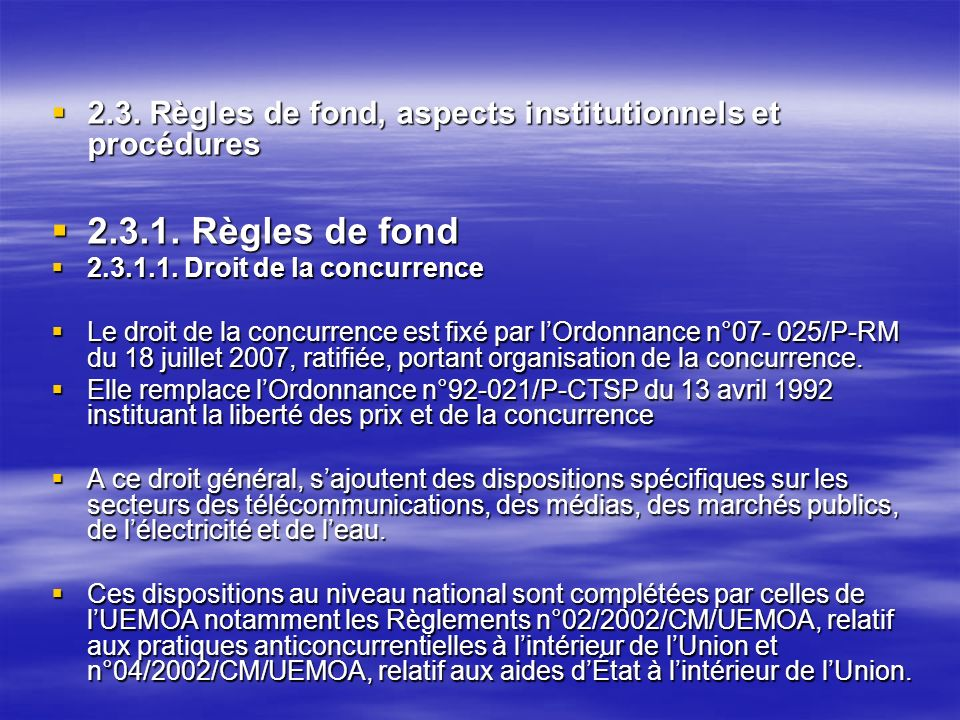 2.3. Règles de fond, aspects institutionnels et procédures