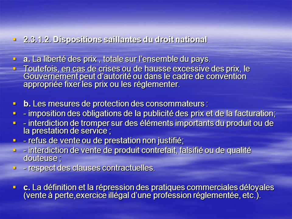 2.3.1.2. Dispositions saillantes du droit national