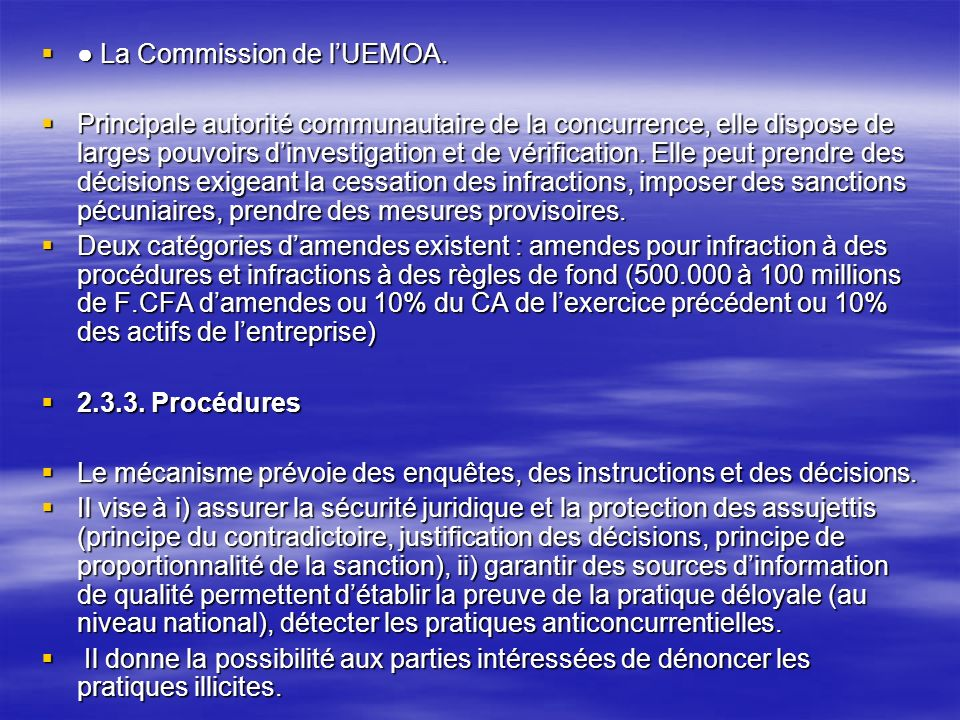 ● La Commission de l'UEMOA.
