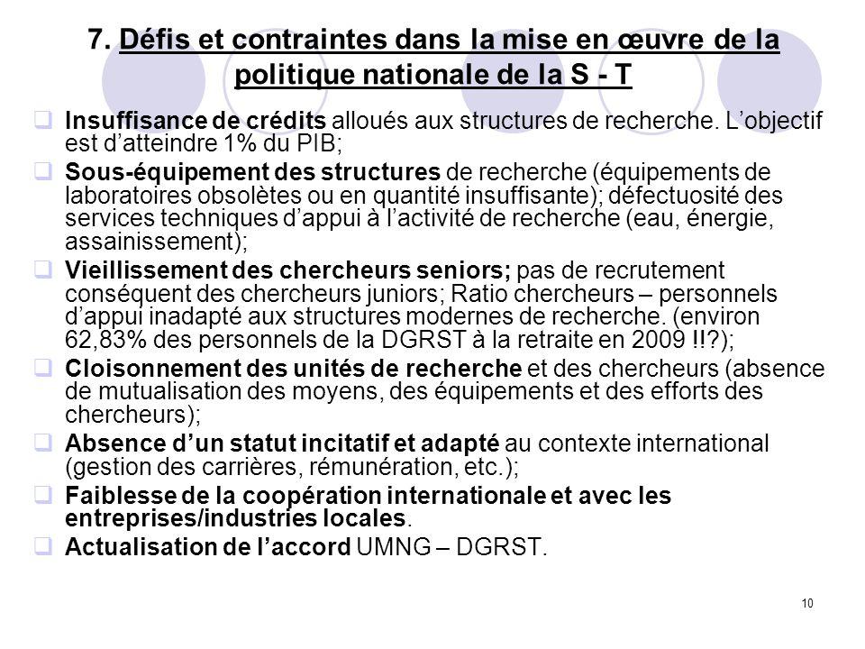 7. Défis et contraintes dans la mise en œuvre de la politique nationale de la S - T