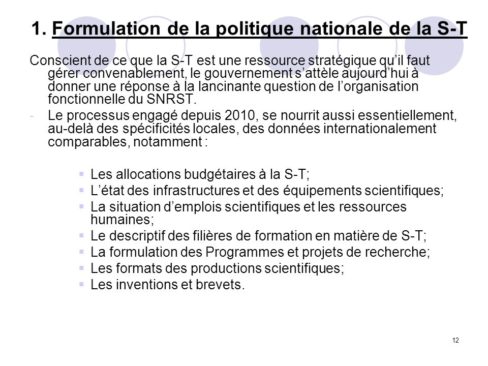 1. Formulation de la politique nationale de la S-T