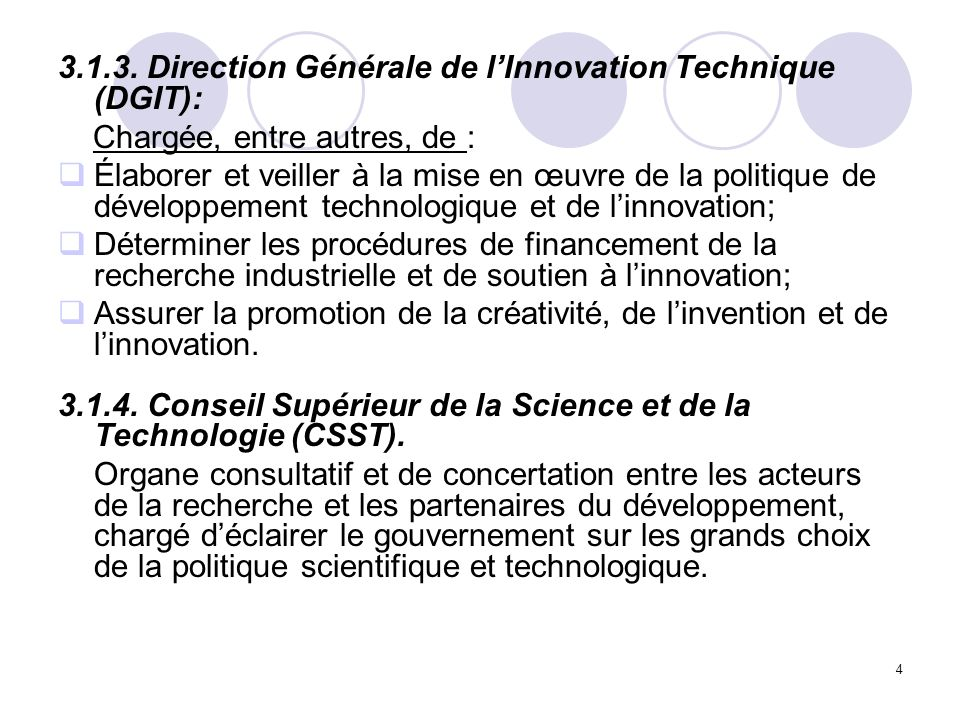 3.1.3. Direction Générale de l'Innovation Technique (DGIT):
