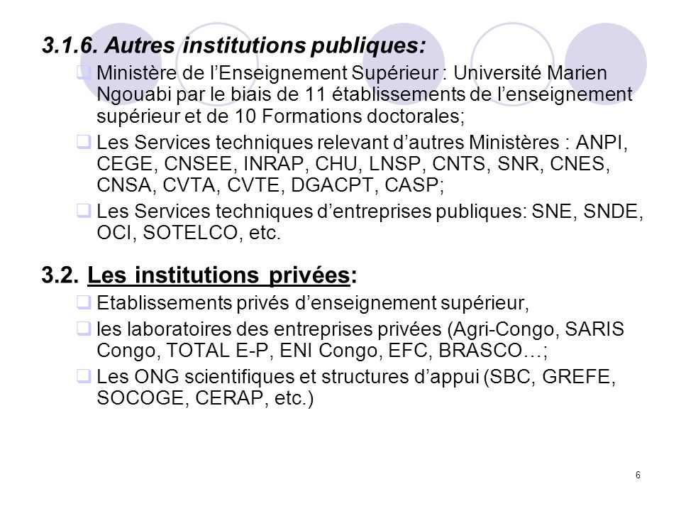 3.2. Les institutions privées: