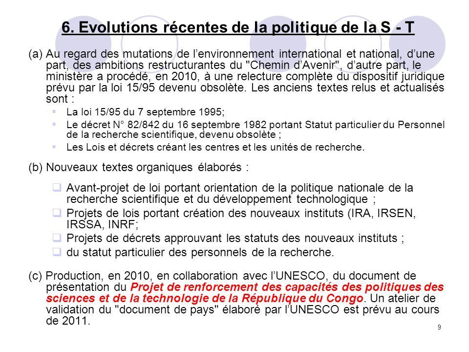 6. Evolutions récentes de la politique de la S - T