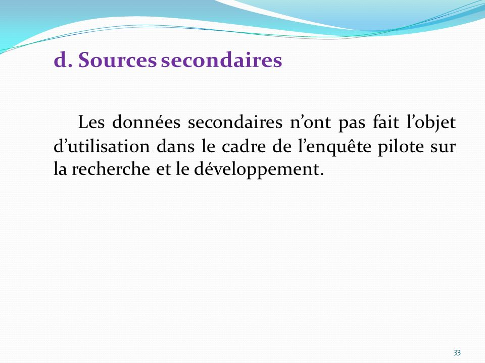 d. Sources secondaires