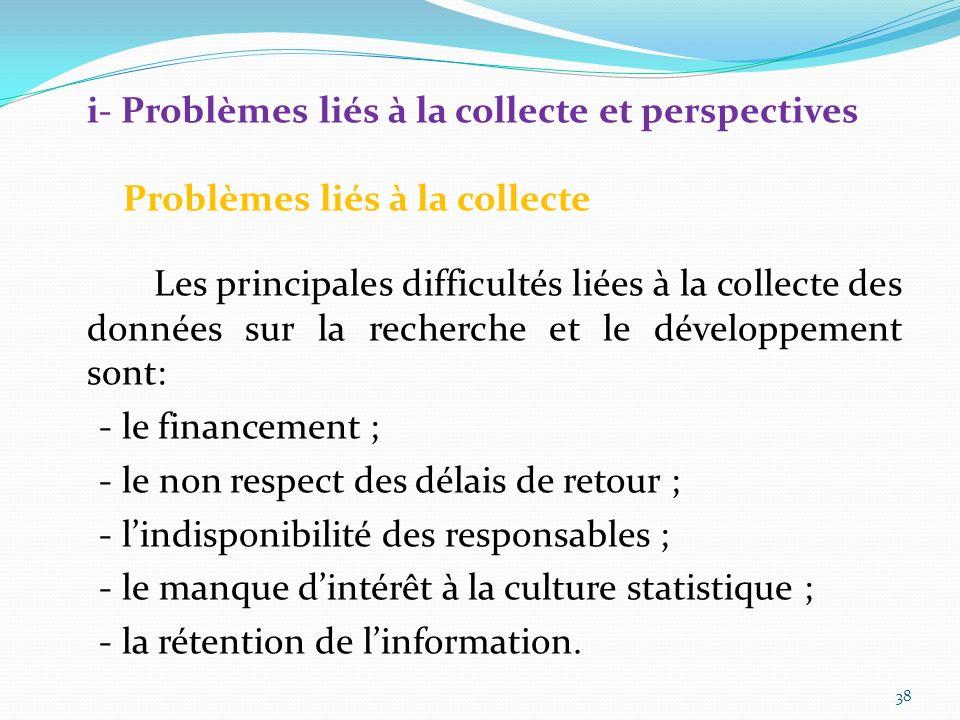 i- Problèmes liés à la collecte et perspectives