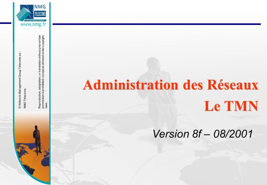 Administration des Réseaux Le TMN