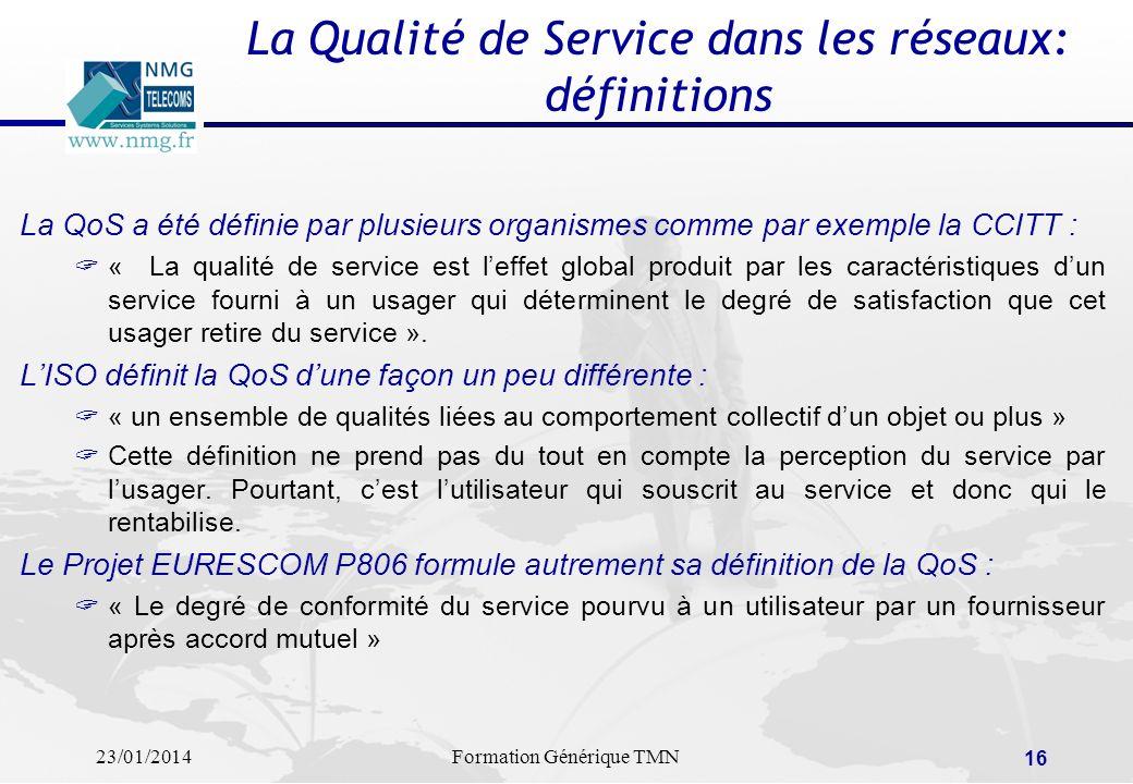 La Qualité de Service dans les réseaux: définitions