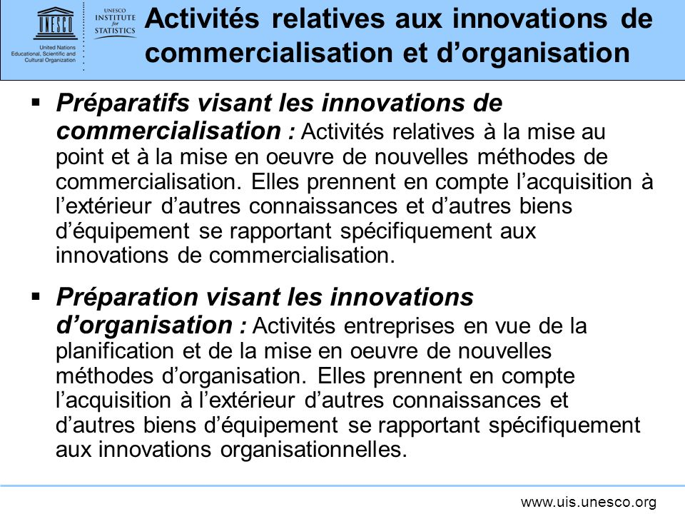 Activités relatives aux innovations de commercialisation et d'organisation