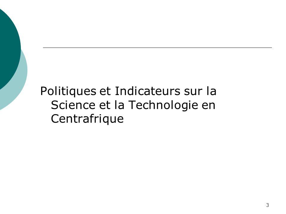 Politiques et Indicateurs sur la Science et la Technologie en Centrafrique