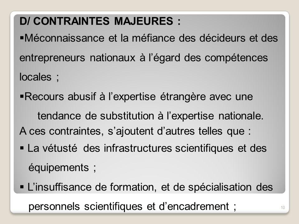 D/ CONTRAINTES MAJEURES :