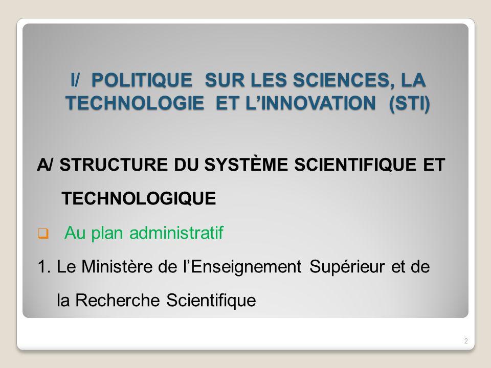 I/ POLITIQUE SUR LES SCIENCES, LA TECHNOLOGIE ET L'INNOVATION (STI)