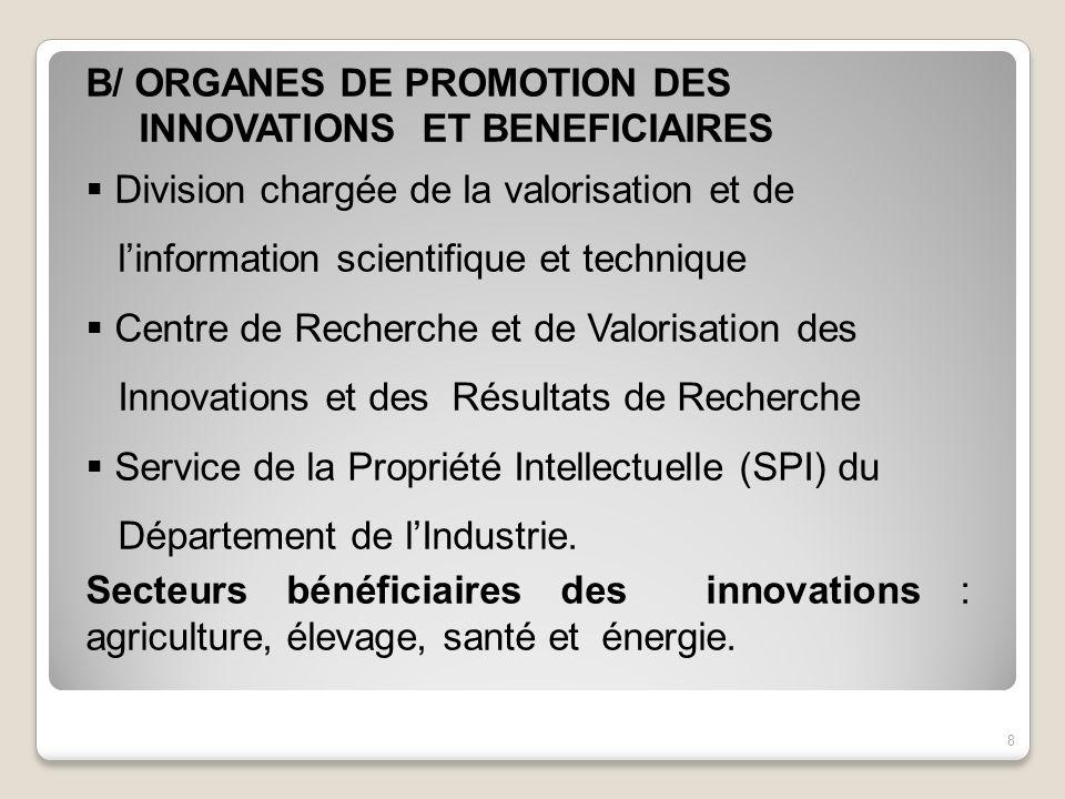 B/ ORGANES DE PROMOTION DES