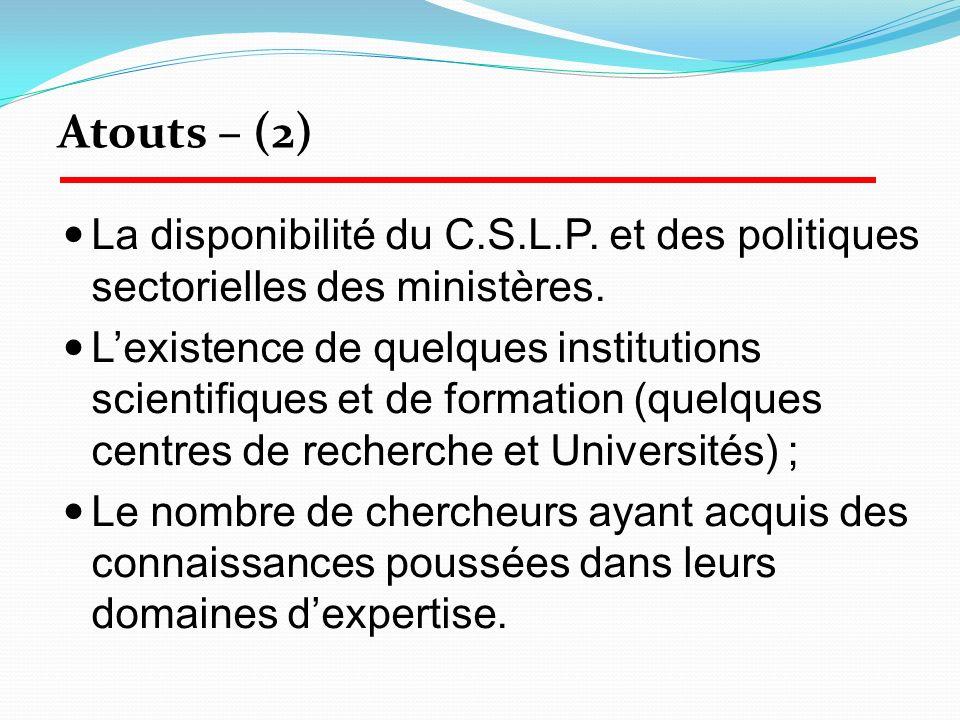Atouts – (2) La disponibilité du C.S.L.P. et des politiques sectorielles des ministères.