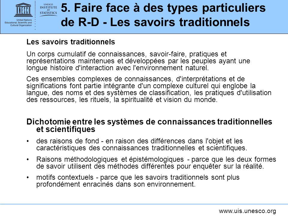5. Faire face à des types particuliers de R-D - Les savoirs traditionnels