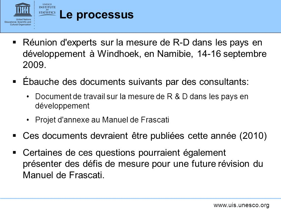 Le processus Réunion d experts sur la mesure de R-D dans les pays en développement à Windhoek, en Namibie, 14-16 septembre 2009.