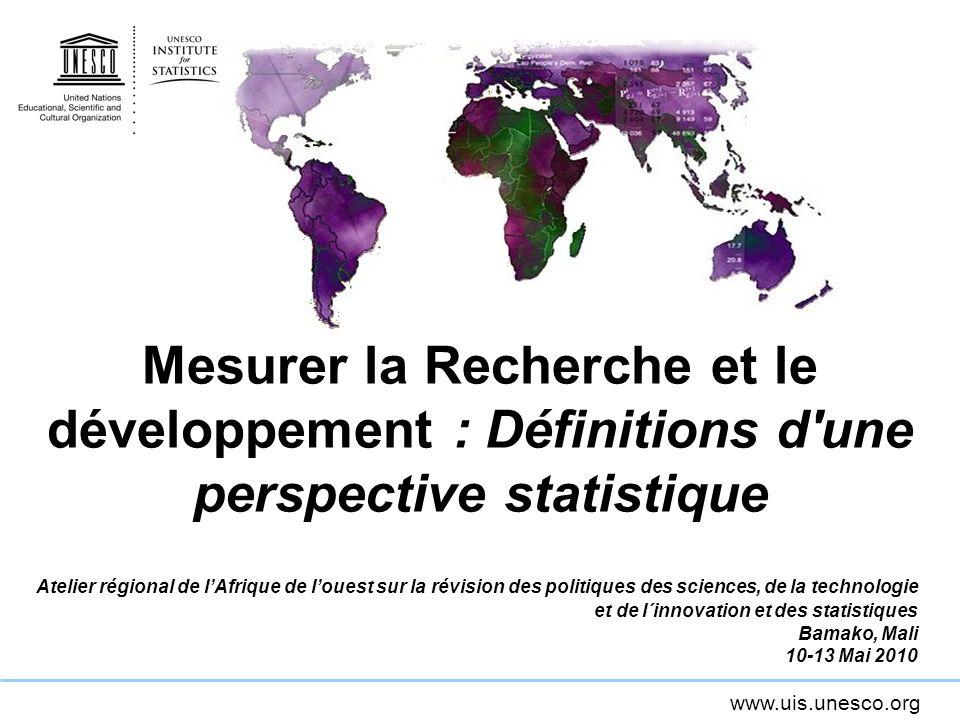 Mesurer la Recherche et le développement : Définitions d une perspective statistique