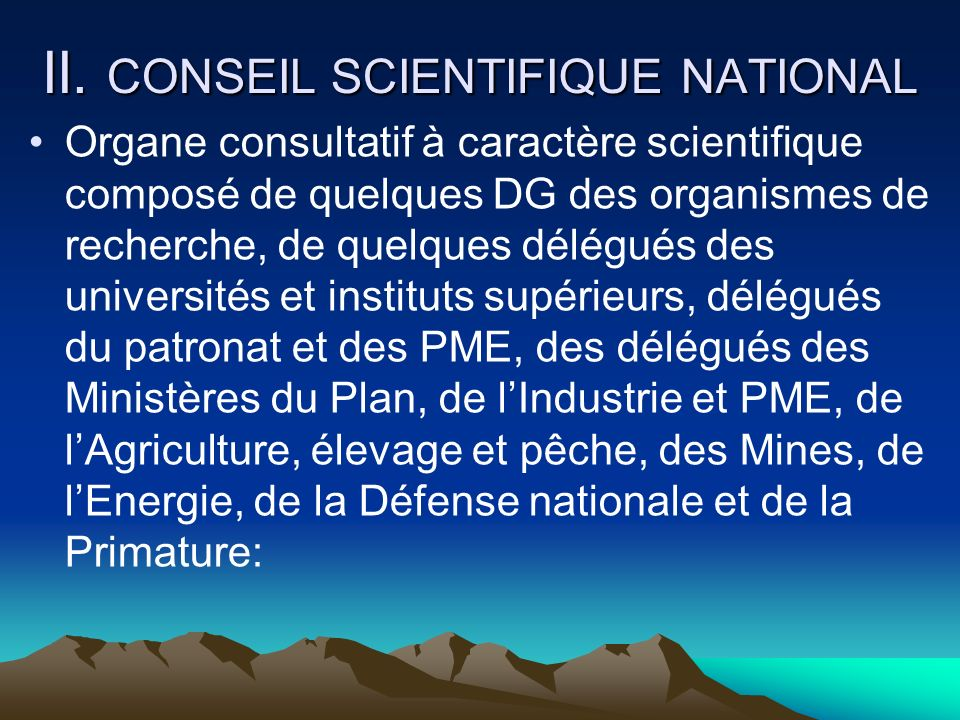 II. CONSEIL SCIENTIFIQUE NATIONAL