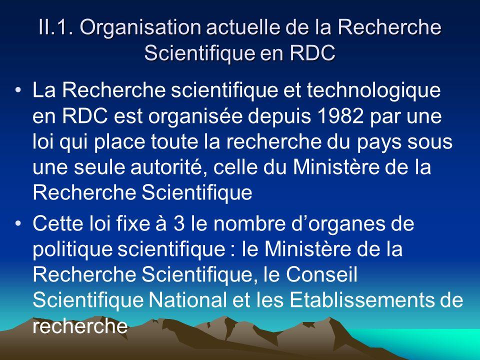 II.1. Organisation actuelle de la Recherche Scientifique en RDC