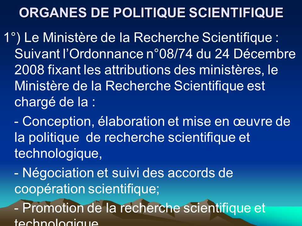ORGANES DE POLITIQUE SCIENTIFIQUE