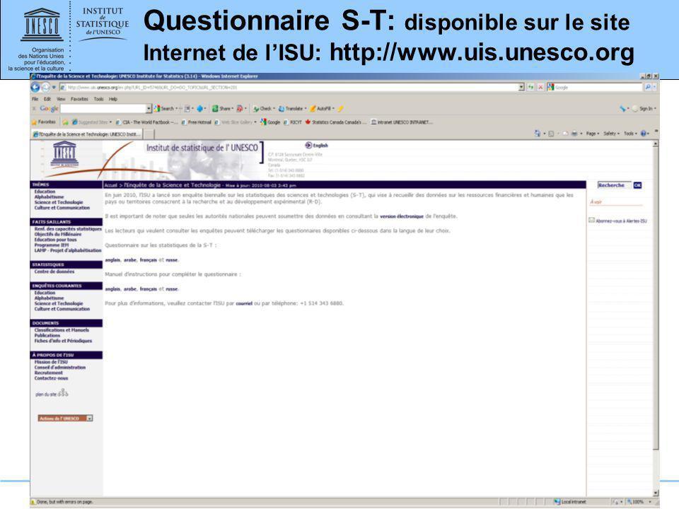 Questionnaire S-T: disponible sur le site Internet de l'ISU: http://www.uis.unesco.org